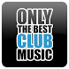 Only The Best Club Music by Giavapps