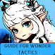 Guide For Wonder Tactics by della
