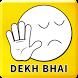 Dekh Bhai Creator by Jupiter Soft Lab