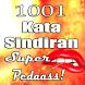Kata Sindiran Super Pedas 1001 by pojok 1001