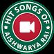 Hit Songs of Aishwarya Rai by VID APPS
