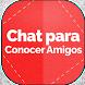 Chat Para Conocer Amigos by FantasiaDev