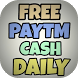 Free Paytm Cash Daily by Chinmay jain