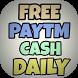 Free Paytm Cash Daily