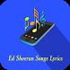 Ed Sheeran Songs Lyrics by Narfiyan Studio