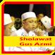 Sholawat Gus Azmi Lengkap by Nonton Film