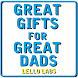 Great Gifts for Great Dads by Lello Labs