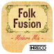 Folk Fusion - Modern Mix by The Indian Record Mfg. Co. Ltd.