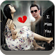 Miss You Photo Frame Editor by OMRUP INFOTECH
