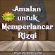 Amalan untuk Memperlancar Rizqi by Jamiah Al Hikmah