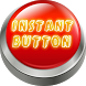 Instant Button by rkmob