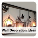 Wall Decoration Ideas by JohnConnor