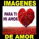 Imagenes para el Amor de Mi Vida by Apps Imprescindibles