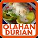 Resep Olahan Durian by Qweapp