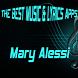 Mary Alessi Songs Lyrics by BalaKatineung Studio