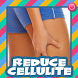 Reduce Cellulite by Henasy