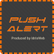 Push Alert by IdrisWeb