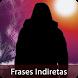 Imagens com Frases Indiretas by Apps-Gratis