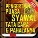 Pengertian Puasa Syawal,Tata Cara dan Pahalanya by Nyi Subang Larang