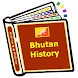 Bhutan History by Information History World Wide Channels