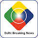 The Delhi News Hunt App by NEWS Adda