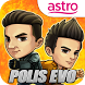 Polis Evo by Astro Malaysia Holdings Berhad
