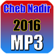 Cheb Nadir 2016 by Music HD MP3