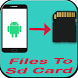 Send Files To SD Card by MAJRADEV