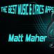 Matt Maher Songs Lyrics by BalaKatineung Studio