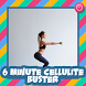 6 Minute Cellulite Buster by Henasy