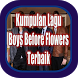 Kumpulan mp3 lagu boys before flowers terlengkap