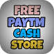 Free Paytm Cash store by Chinmay jain