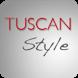 Tuscan Style by Intoscana.it by Fondazione Sistema Toscana