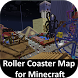 Roller Coaster Maps for MCPE by Mods Maps MCPE