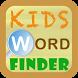 Kids Word Finder by Baja Interactive