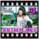 Lagu DJ AKIMILAKU Terbaru by READER_OFFLINE