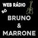 Rádio Só Bruno e Marrone by Rede Web Rádios