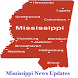 Mississippi News Updates by MCAPPSTUDIOS