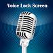 Voice Lock Screen by Manisha Dev