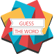 Guess The Word 2018 - GTW by AZMGames
