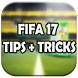 Guide FIFA 17 : Tips & Tricks by MyAppDev