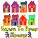 Learn To Draw Houses