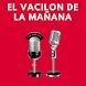 El Vacilón de la Mañana Gratis On Line No Oficial by MaxiApps7