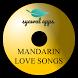 Mandarin Love Songs by Syawal Apps