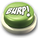 Burp Button by KillerSushi