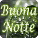 Buona Notte by Babel Mix Apps