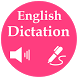 Listen English And Write by VNSUPA FOR EDUCATION