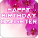 Happy Birthday Daughter by Apps Happy For You