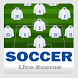 SOCCER Live scores App by Phone Apps King