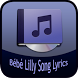 Bébé Lilly Song&Lyrics